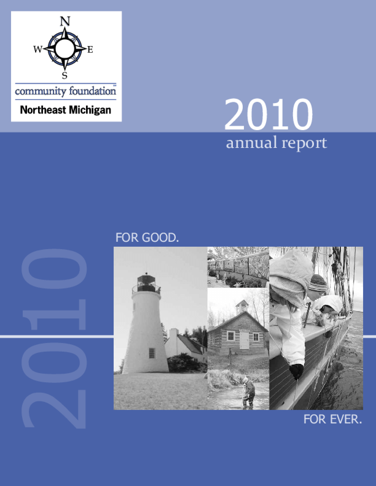 Community Foundation for Northeast Michigan 2010 Annual Report