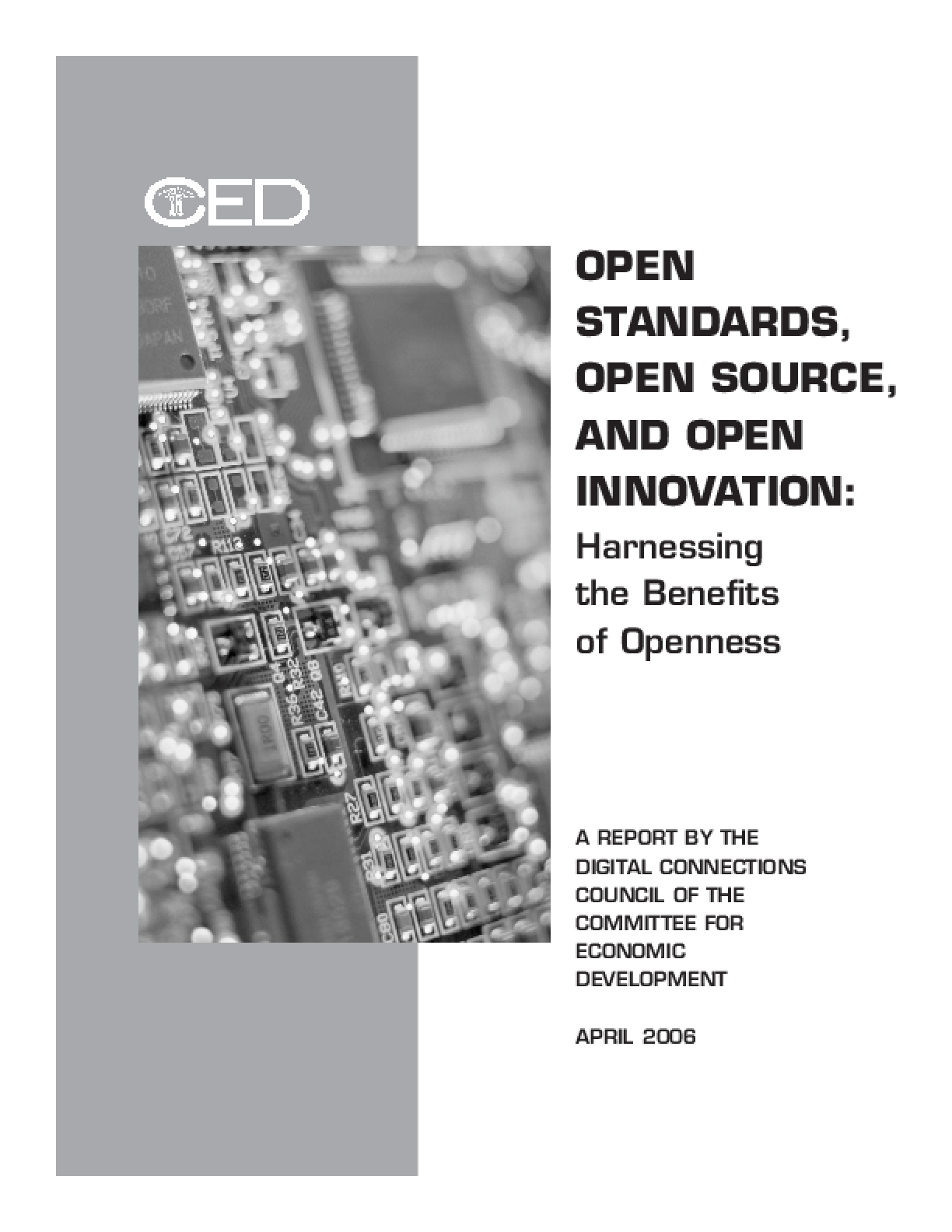 Open Standards, Open Source, And Open Innovation: Harnessing the Benefits of Openness