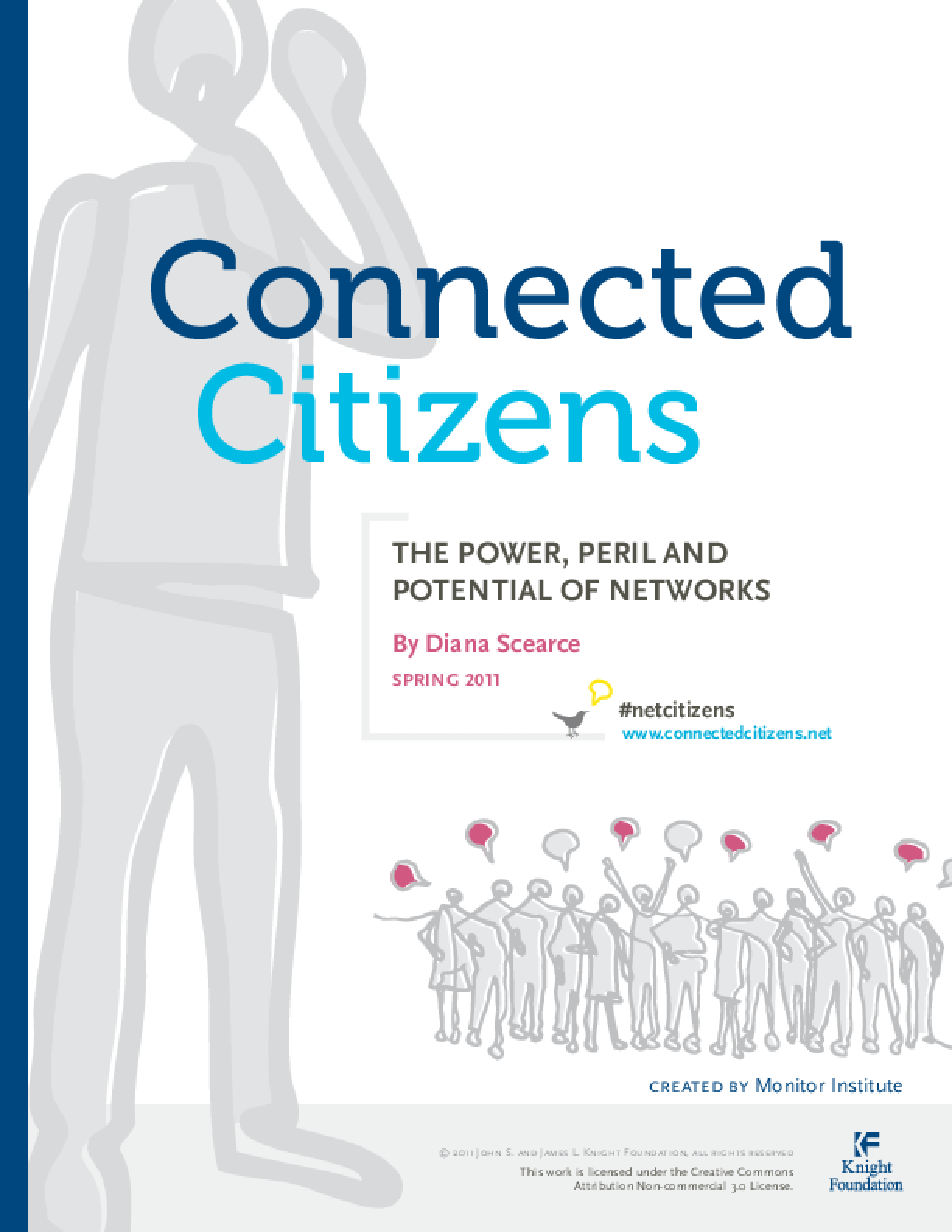 Connected Citizens: The Power, Peril and Potential of Networks
