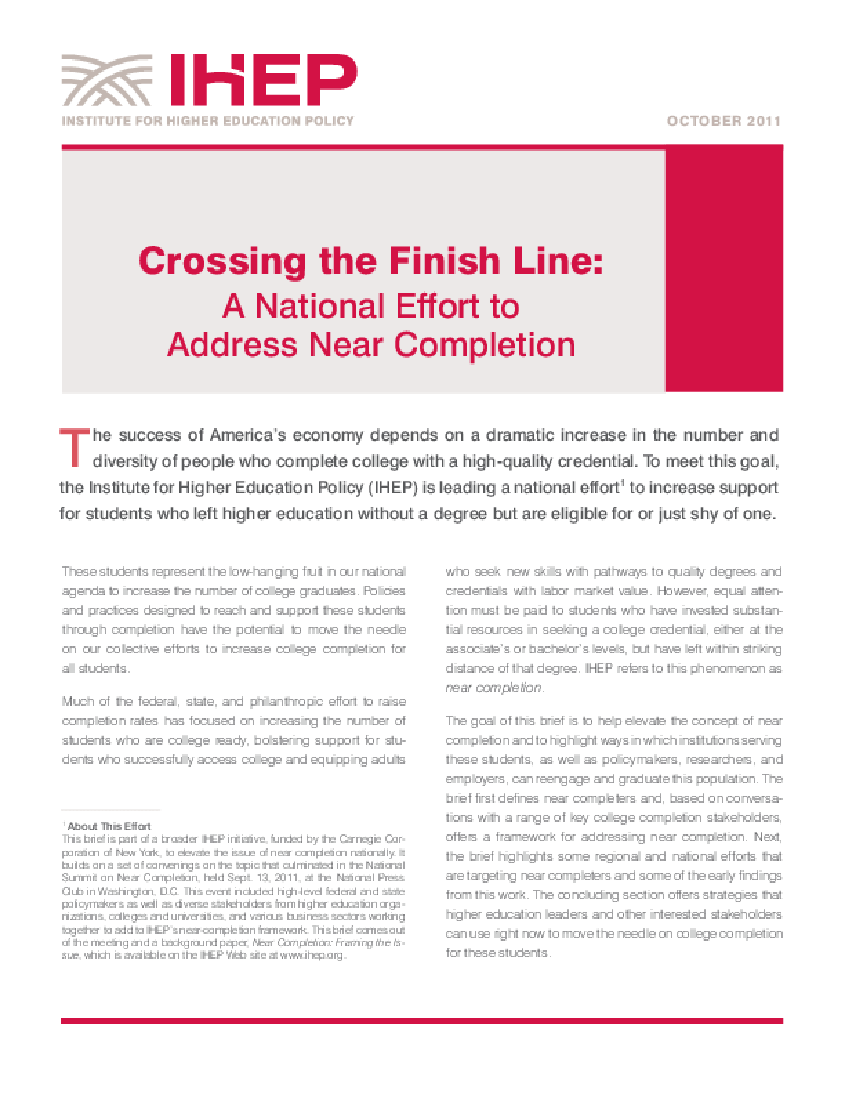 Crossing the Finish Line: A National Effort to Address Near Completion