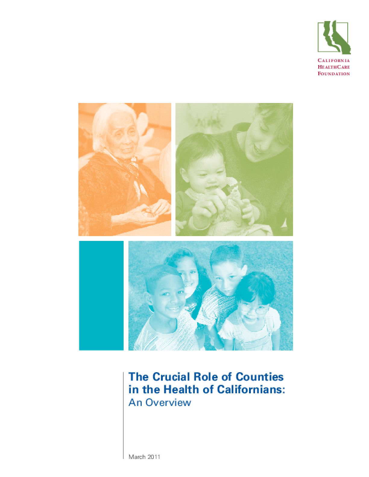 The Crucial Role of Counties in the Health of Californians: An Overview