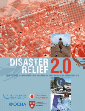 Disaster Relief 2.0: The Future of Information Sharing in Humanitarian Emergencies