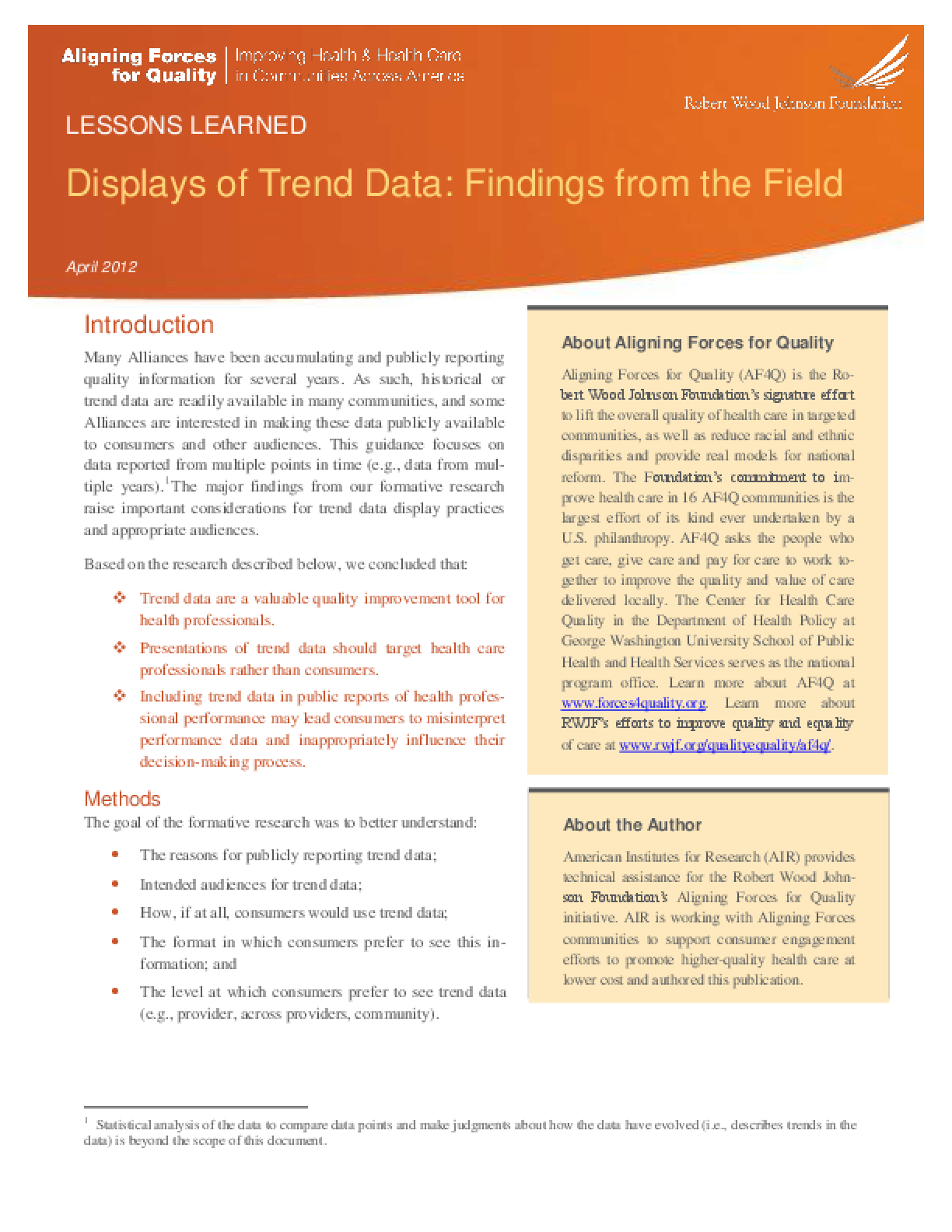 Displays of Trend Data: Findings From the Field