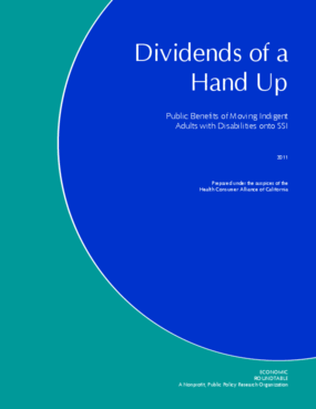 Dividends of a Hands Up: Public Benefits of Moving Indigent Adults With Disabilities Onto SSI