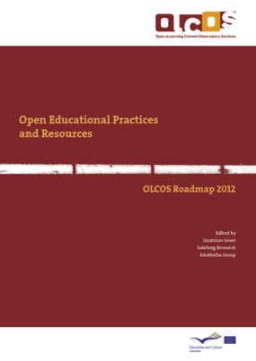 Open Educational Practices and Resources. OLCOS Roadmap 2012