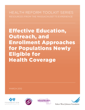 Effective Education, Outreach, and Enrollment Approaches for Populations Newly Eligible for Health Coverage