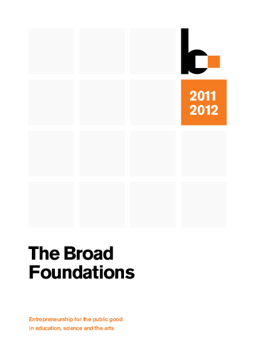 Eli and Edythe Broad Foundation, Broad Art Foundation 2011 Annual Report