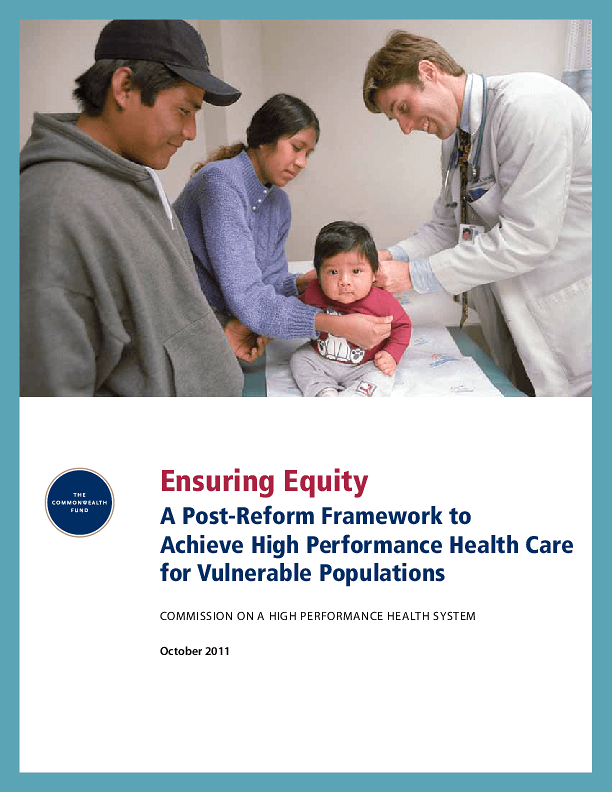 Ensuring Equity: A Post-Reform Framework to Achieve High Performance Health Care for Vulnerable Populations