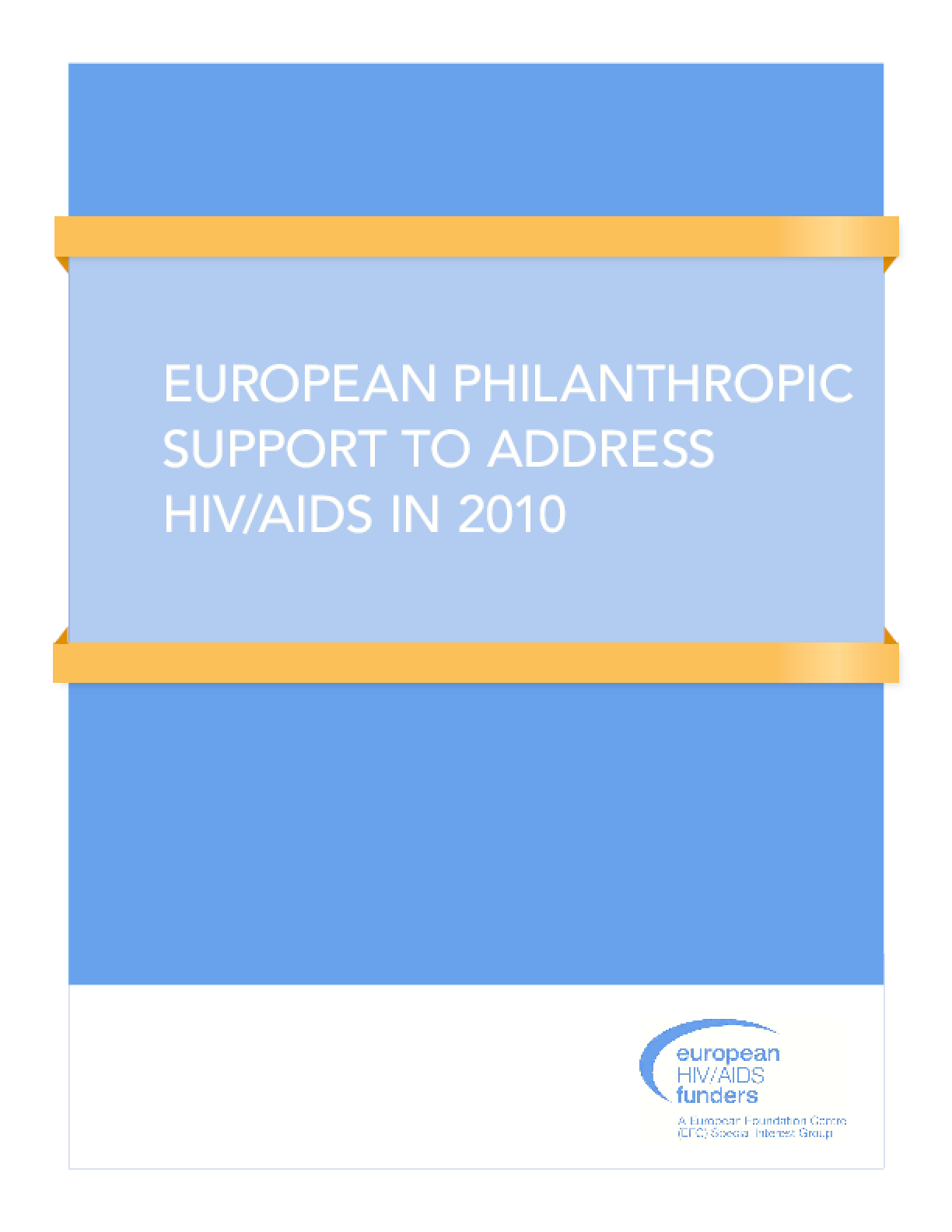 European Philanthropic Support to Address HIV/AIDS in 2010