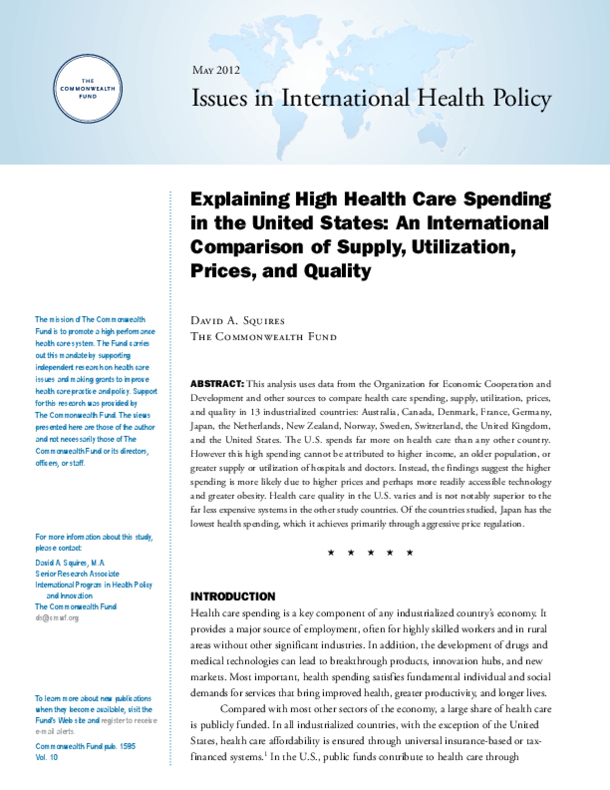 Explaining High Health Care Spending in the United States: An International Comparison of Supply, Utilization, Prices, and Quality