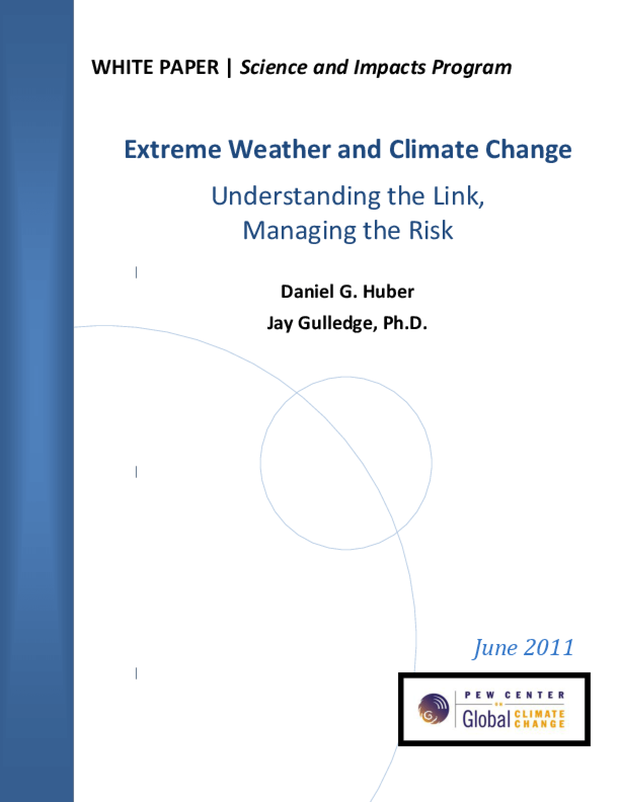 Extreme Weather and Climate Change: Understanding the Link, Managing the Risk