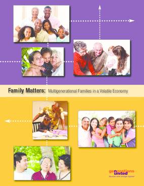 Families Matter: Multigenerational Families in a Volatile Economy