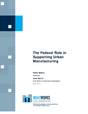 The Federal Role in Supporting Urban Manufacturing