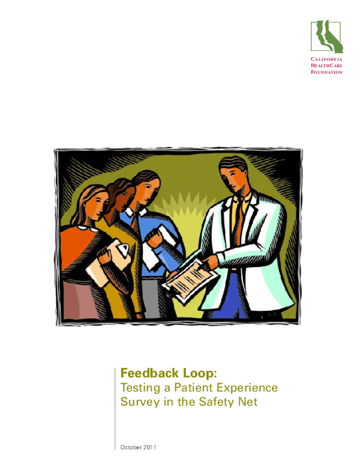 Feedback Loop: Testing a Patient Experience Survey in the Safety Net