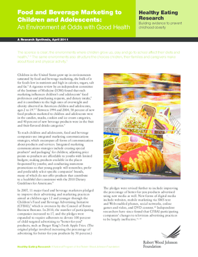 Food and Beverage Marketing to Children and Adolescents: An Environment at Odds With Good Health