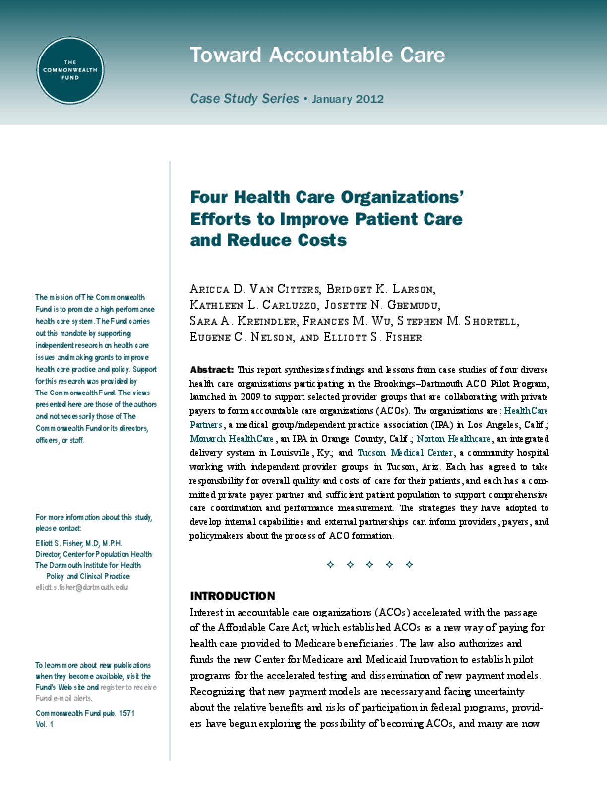 Four Health Care Organizations' Efforts to Improve Patient Care and Reduce Costs