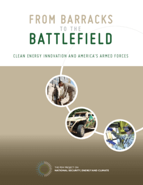 From Barracks to the Battlefield: Clean Energy Innovation and America's Armed Forces