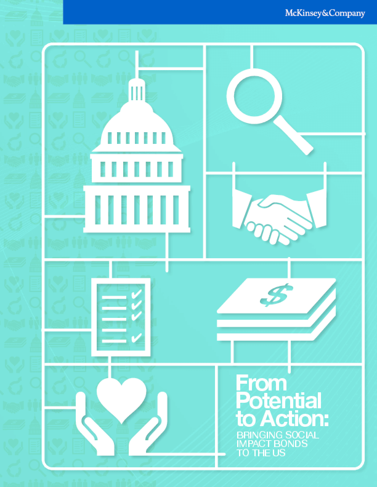 From Potential to Action: Bringing Social Impact Bonds to the U.S.