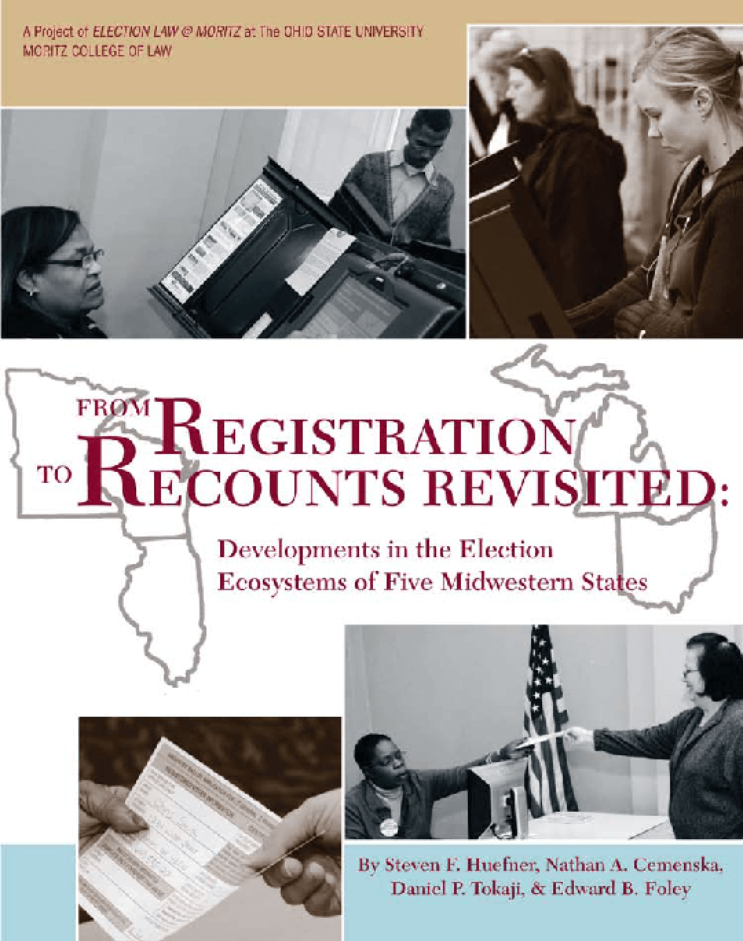 From Registration to Recounts Revisited: Developments in the Election Ecosystems of Five Midwestern States