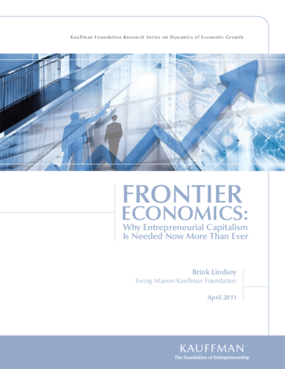 Frontier Economics: Why Entrepreneurial Capitalism Is Needed Now More Than Ever