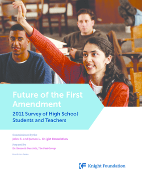 Future of the First Amendment: 2011 Survey of High School Students and Teachers
