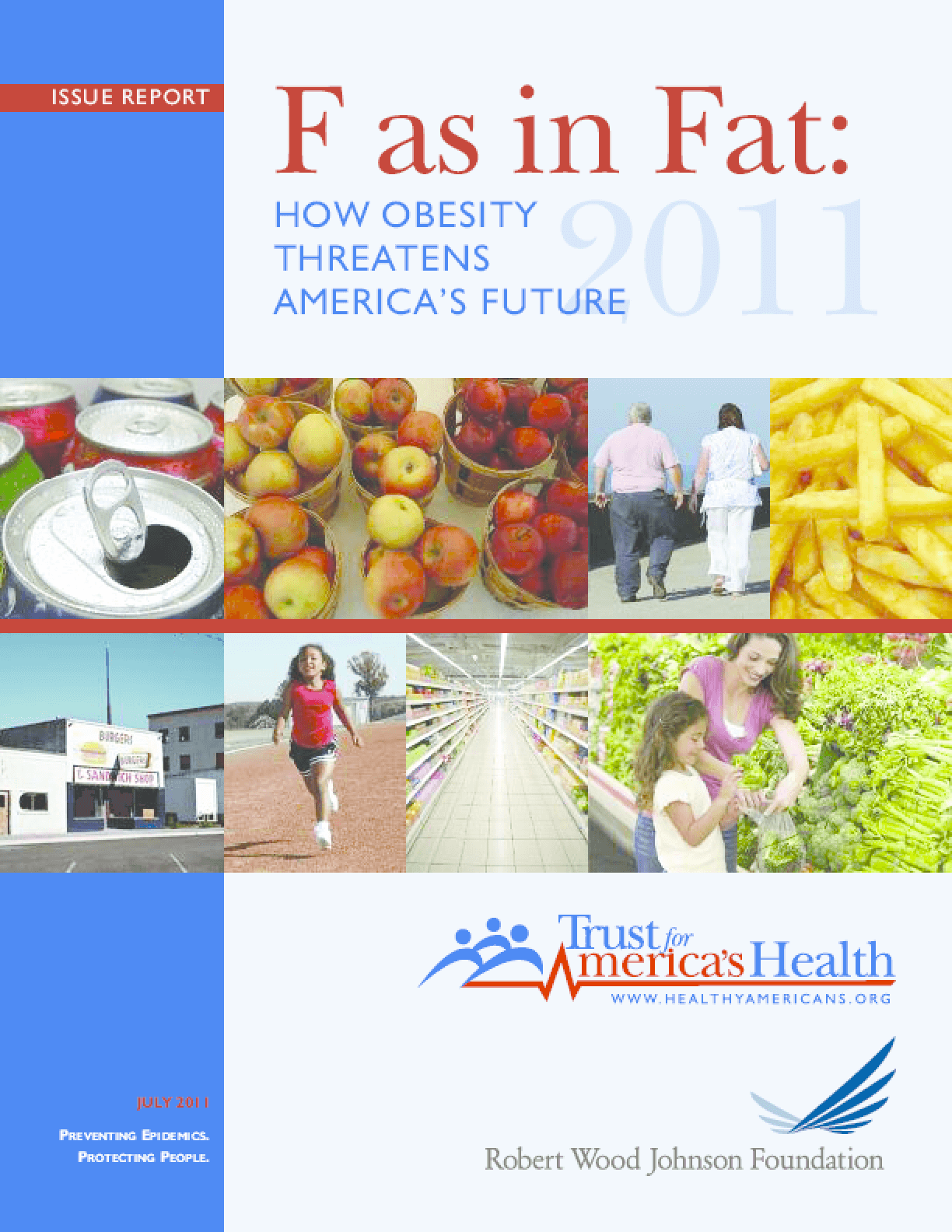 F as in Fat: How Obesity Threatens America's Future 2011