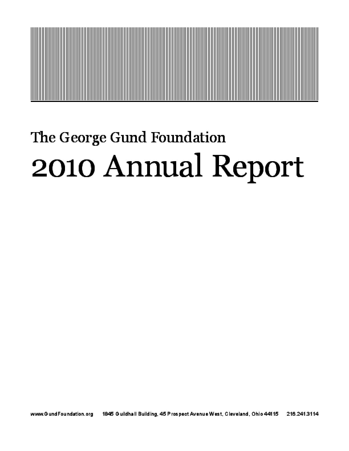 George Gund Foundation 2010 Annual Report