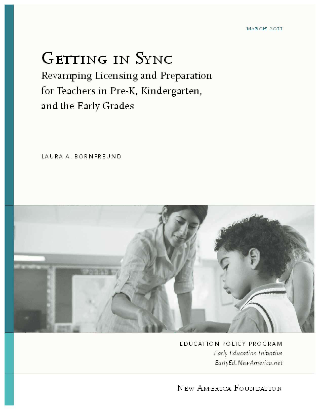 Getting in Sync: Revamping Licensure and Preparation for Teachers in Pre-K, Kindergarten and the Early Grades