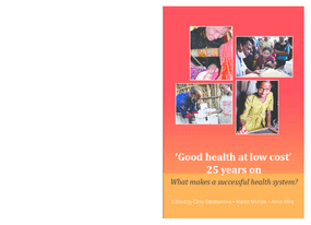 Good Health at Low Cost 25 Years On: What Makes a Successful Health System?