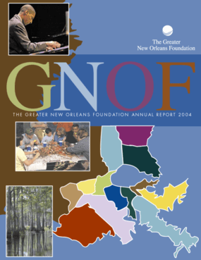 Greater New Orleans Foundation 2004 Annual Report