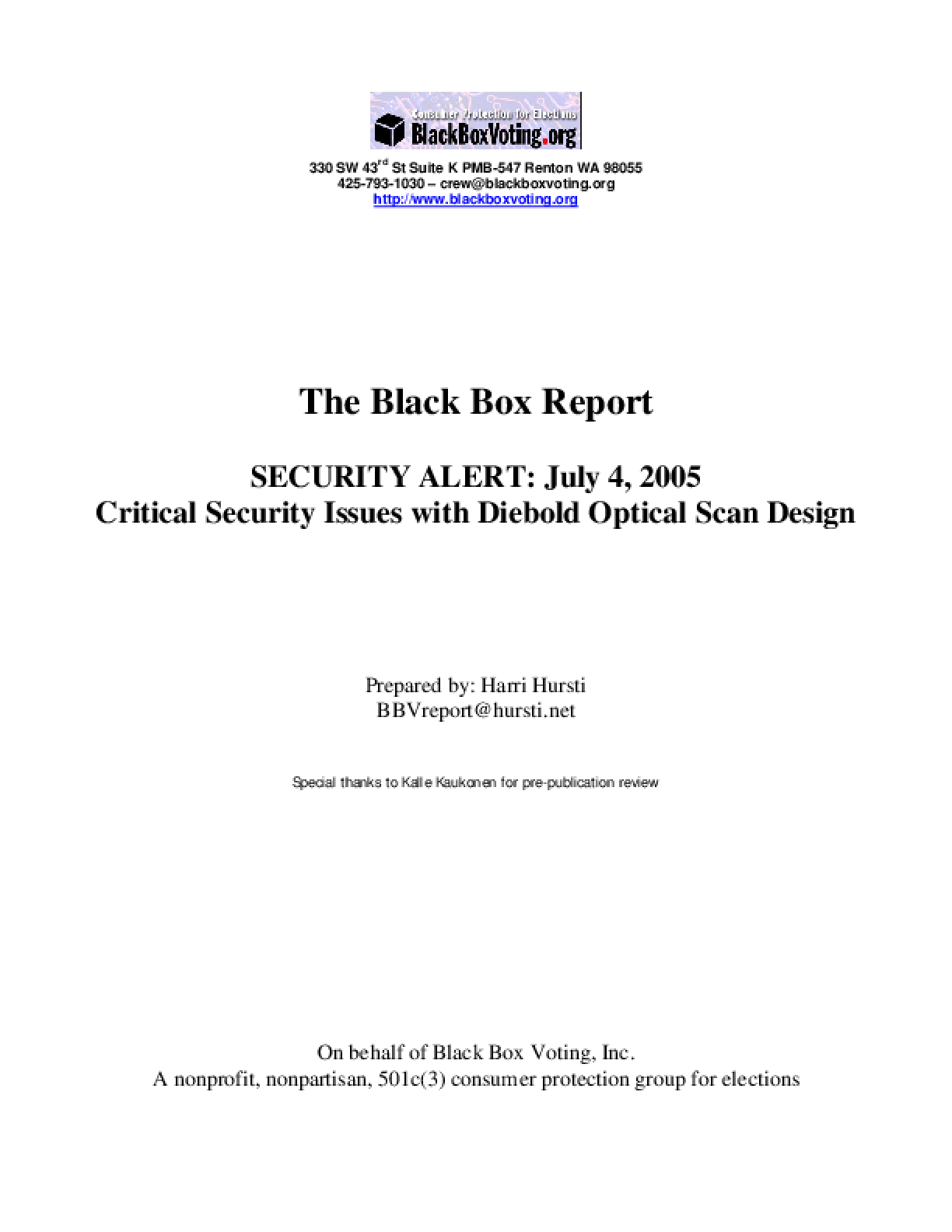 The Black Box Report Security Alert: July 4, 2005 Critical Security Issues with Diebold Optical Scan Design