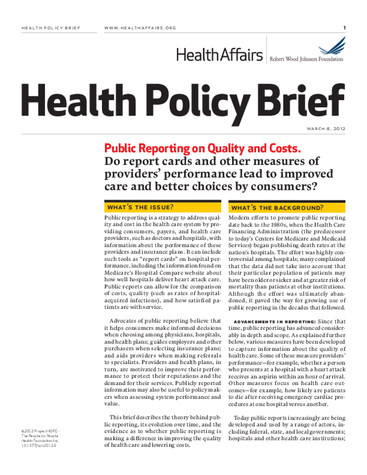 Health Affairs/RWJF Health Policy Brief: Public Reporting on Quality and Costs
