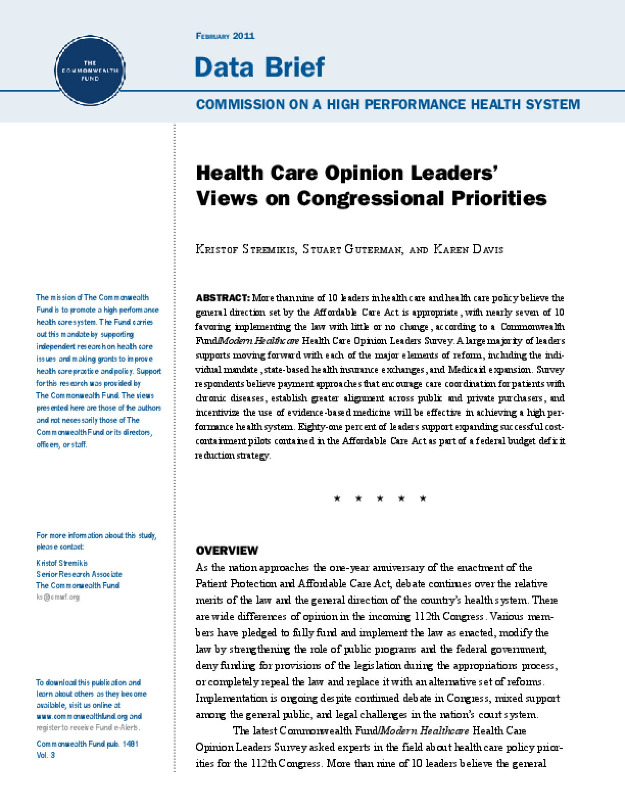 Health Care Opinion Leaders' Views on Congressional Priorities