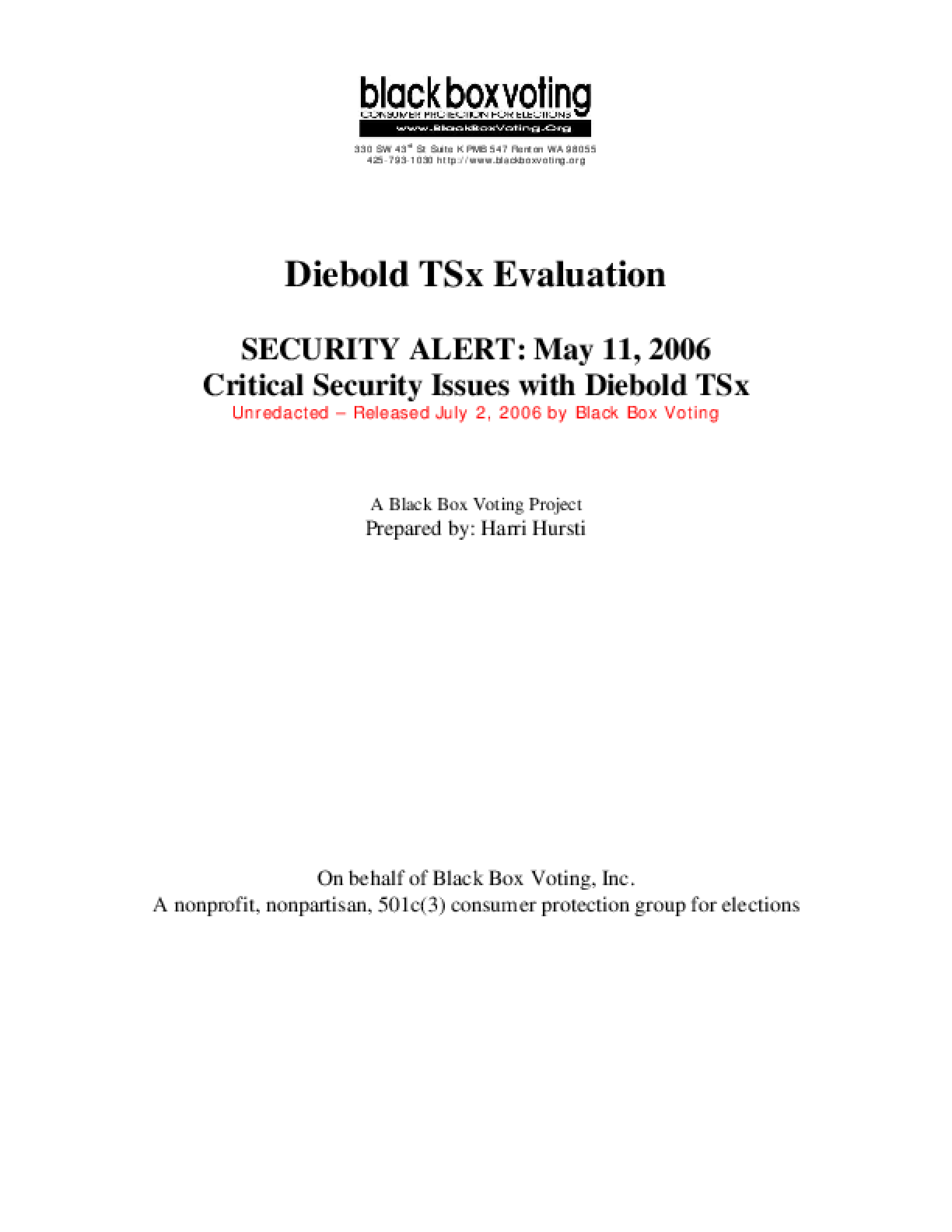 Diebold TSx Evaluation Security Alert: May 11, 2006 Critical Security Issues with Diebold TSx