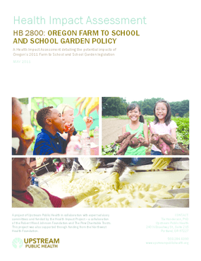 Health Impact Assessment: HB 2800: Oregon Farm to School and School Garden Policy