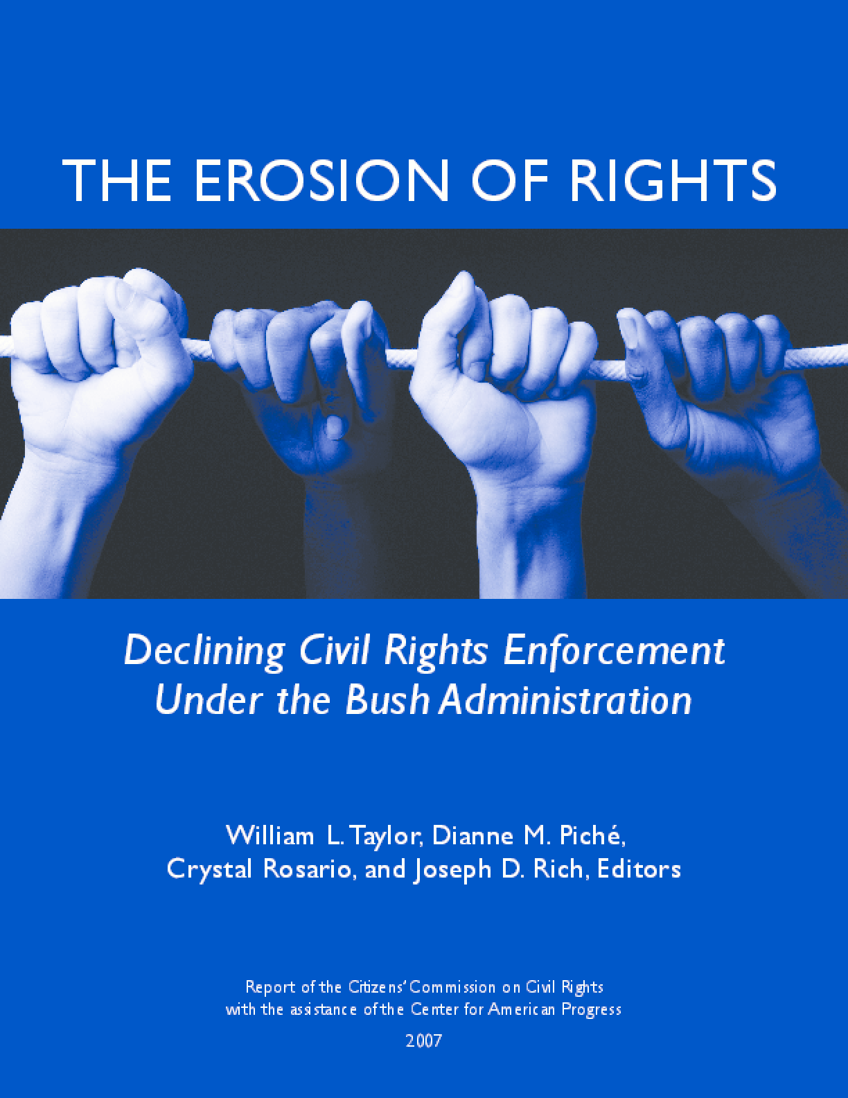 The Erosion of Rights: Declining Civil Rights Enforcement Under the Bush Administration