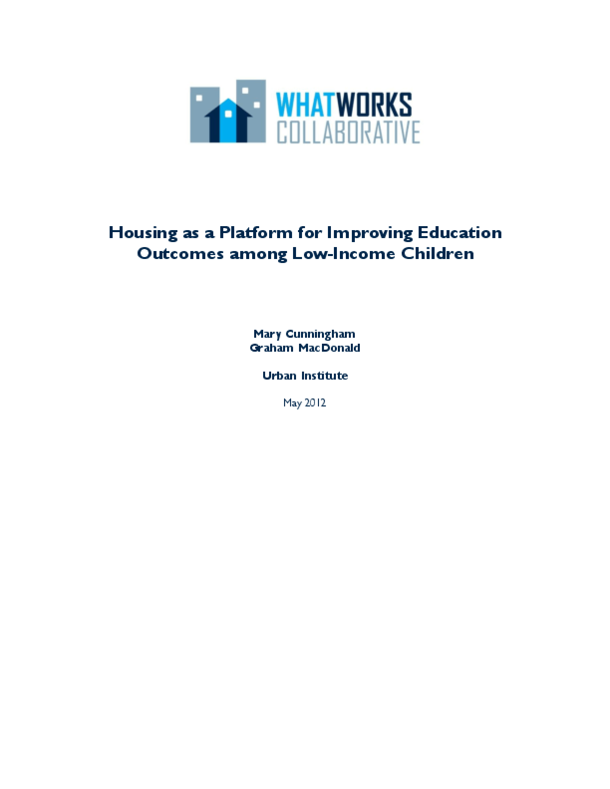 Housing as a Platform for Improving Education Outcomes Among Low-Income Children