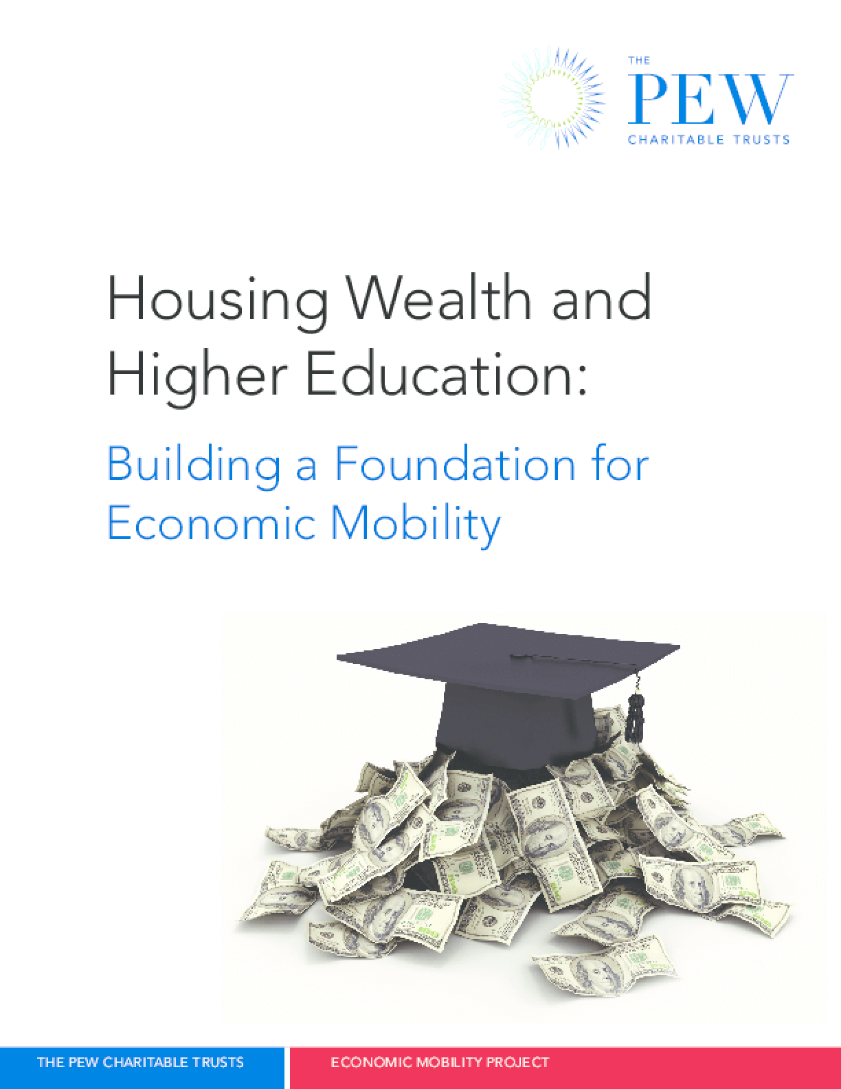 Housing Wealth and Higher Education: Building a Foundation for Economic Mobility