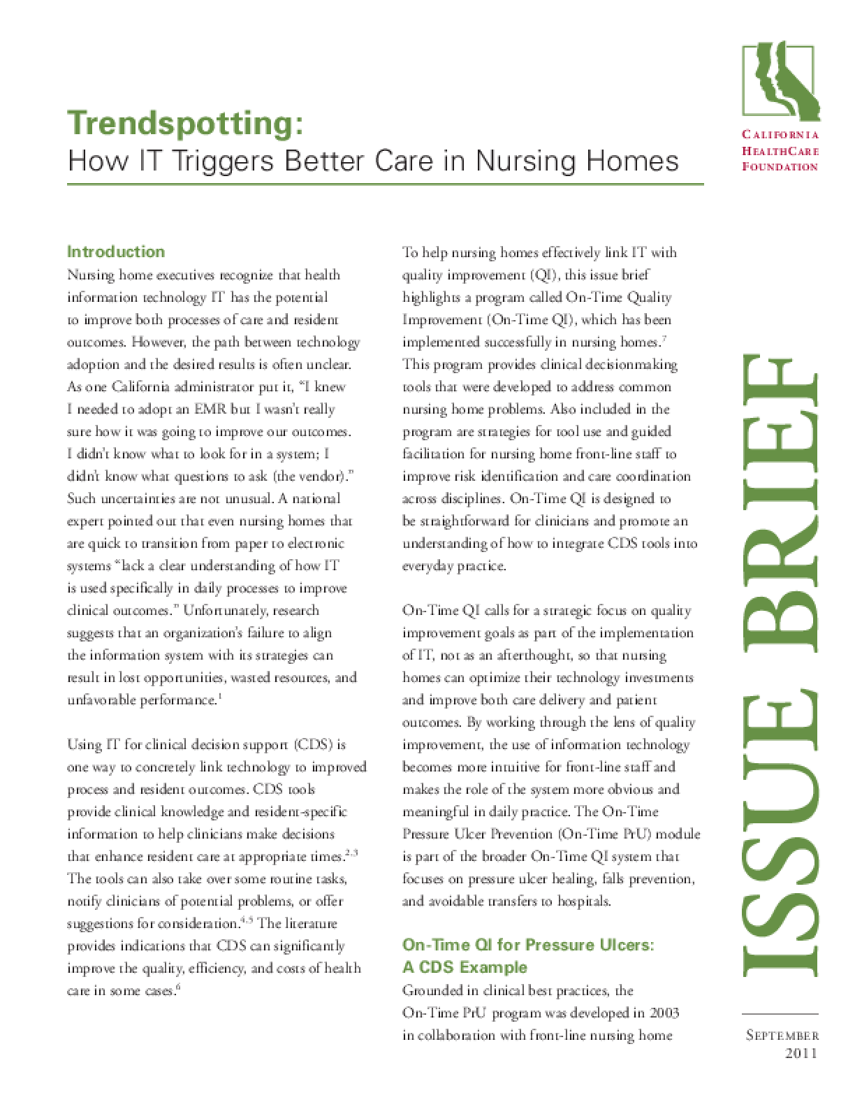 How IT Triggers Better Care in Nursing Homes