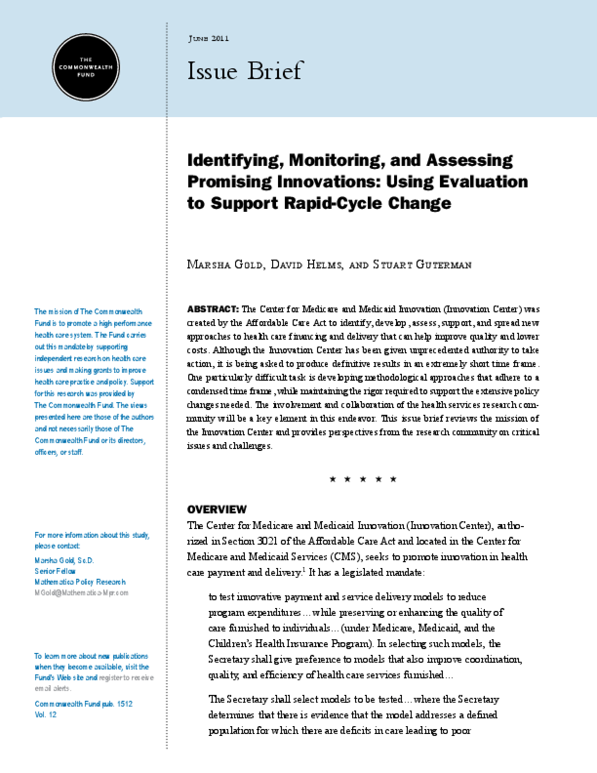 Identifying, Monitoring, and Assessing Promising Innovations: Using Evaluation to Support Rapid-Cycle Change