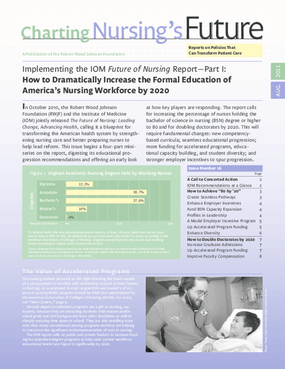 Implementing the IOM Future of Nursing Report - Part I: How to Dramatically Increase the Formal Education of America's Nursing Workforce by 2020