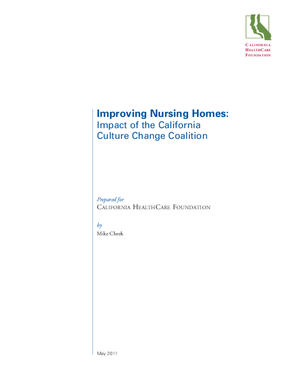 Improving Nursing Homes: Impact of the California Culture Change Coalition