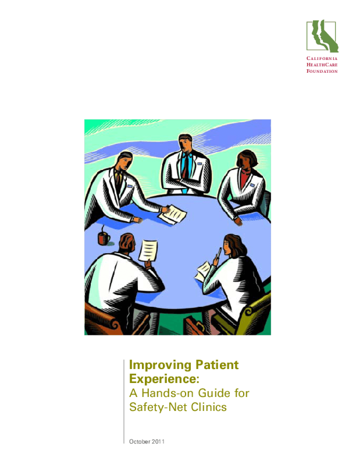 Improving Patient Experience: A Hands-on-Guide for Safety-Net Clinics