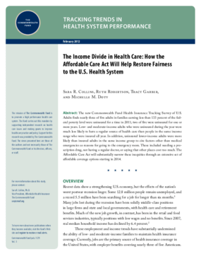 The Income Divide in Health Care: How the Affordable Care Act Will Help Restore Fairness to the U.S. Health System