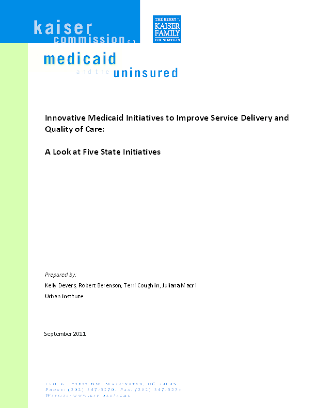 Innovative Medicaid Initiatives to Improve Service Delivery and Quality of Care: A Look at Five State Initiatives