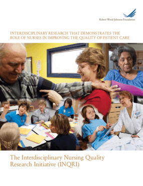 Interdisciplinary Research That Demonstrates the Role of Nurses in Improving the Quality of Care