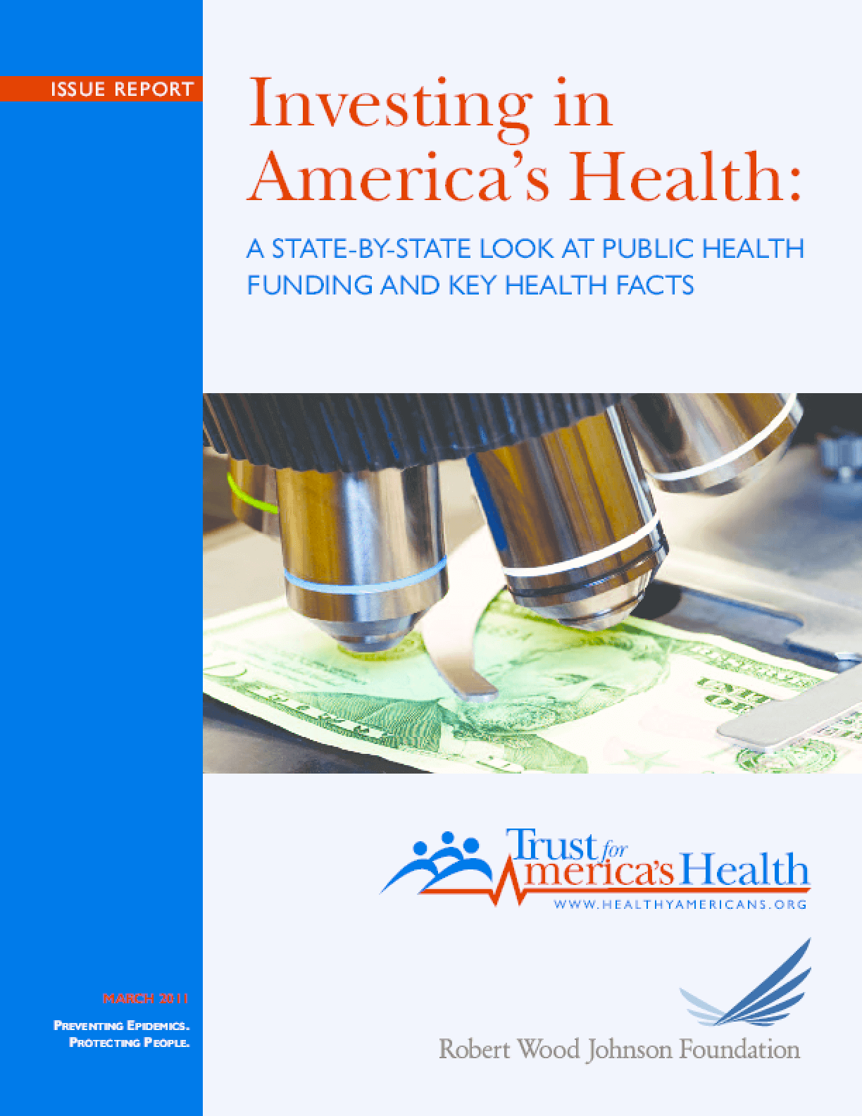 Investing in America's Health: A State-By-State Look at Public Health Funding and Key Health Facts 2011