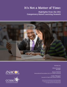 It's Not a Matter of Time: Highlights From the 2011 Competency-Based Learning Summit