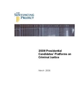 2008 Presidential Candidates' Platforms on Criminal Justice