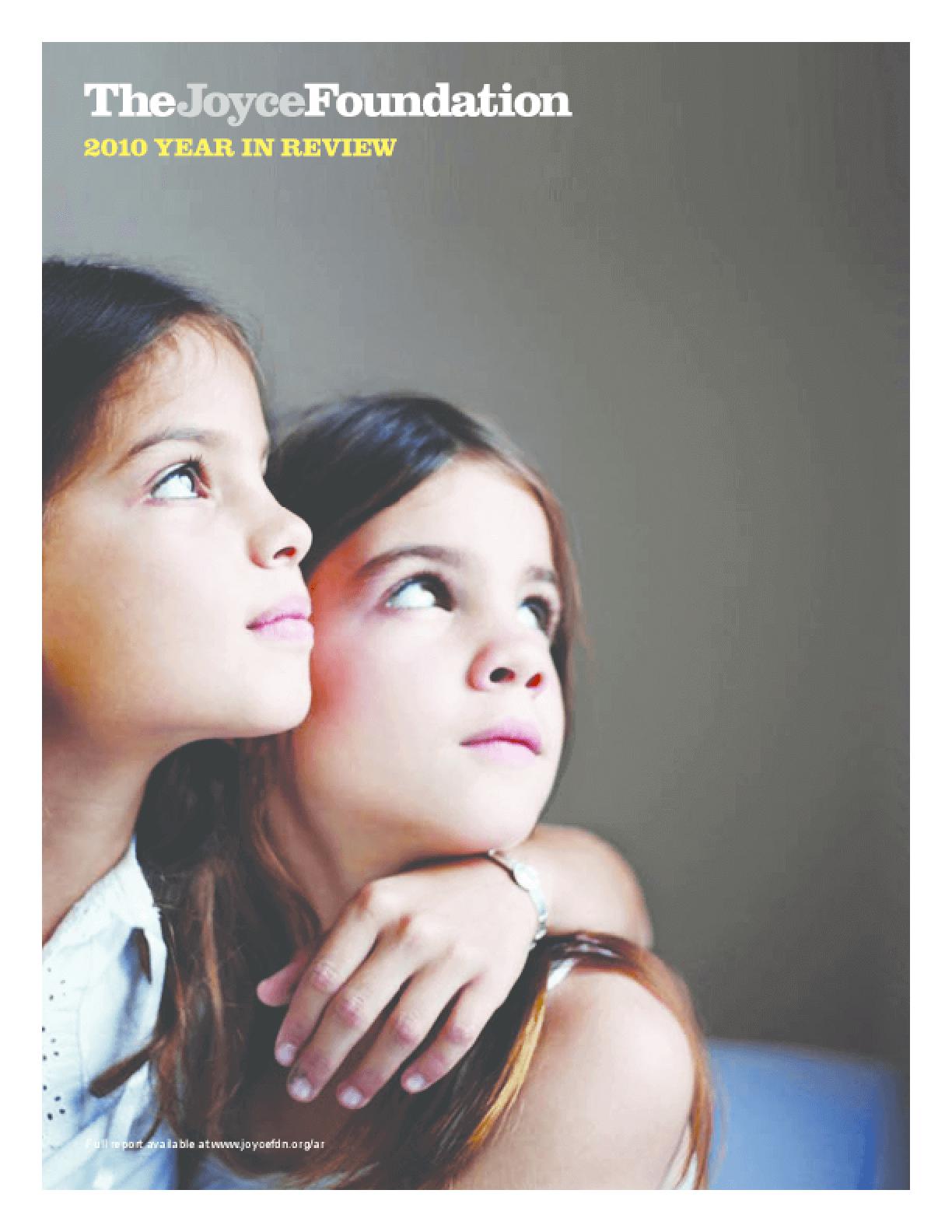 Joyce Foundation 2010 Annual Report